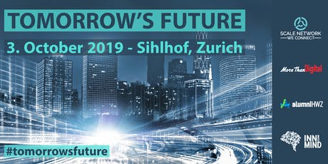 TOMORROW'S FUTURE #tomorrowsfuture tickets