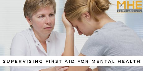 Supervising First Aid for Mental Health tickets