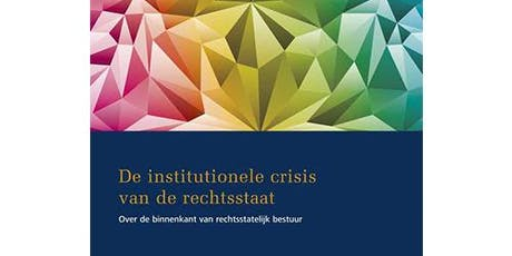 De Institutionele crisis van de Rechtsstaat tickets