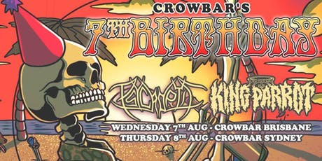 Psycroptic + King Parrot - Crowbar Birthday Brisbane tickets