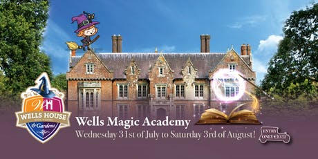 Wells' Magic Academy - Friday, 2 August! tickets