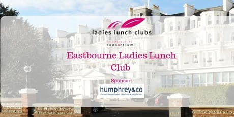 Eastbourne Ladies Lunch Club – 20th September 2019 tickets