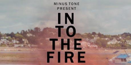 Into The Fire - A M E L I / Jamika / Stef Martin  tickets