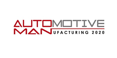 Automotive Manufacturing 2020 tickets