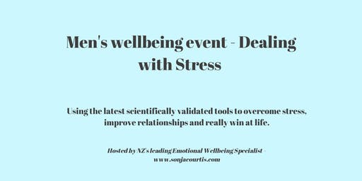 Mens Wellbeing Event - Dealing with Stress