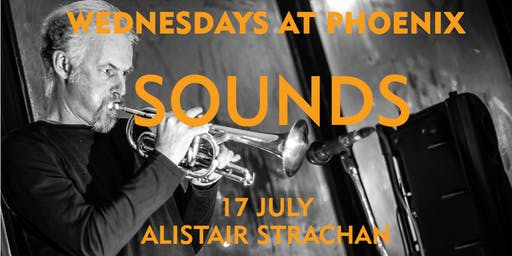 Wednesdays at Phoenix: Sounds (Alistair Strachan)