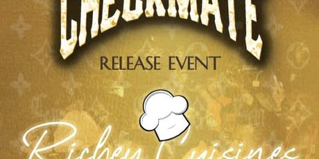 Checkmate & Richey Cuisines Release Event tickets