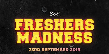 Freshers Madness 2019 tickets