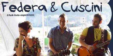 """Concerto del gruppo """"Federa & Cuscini"""" biglietti"""
