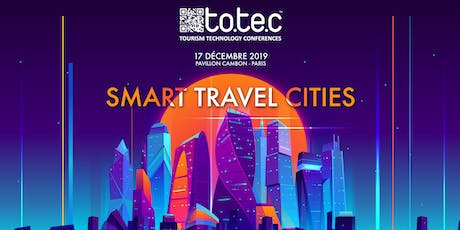 "TOTEC 2019 - ""Smart Travel Cities"" billets"