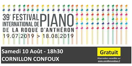10 août- Festival International de Piano - Cornillon Confoux - GRATUIT billets