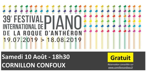 10 août- Festival International de Piano - Cornillon Confoux - GRATUIT