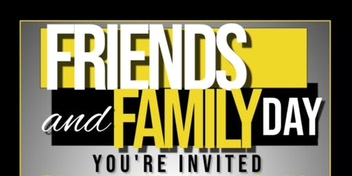 Friends & Family Day