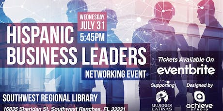 Hispanic Business Leaders - Network and Learn tickets