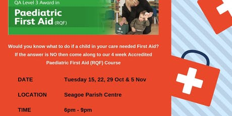 Accredited Paediatric First Aid  (4 weeks) tickets