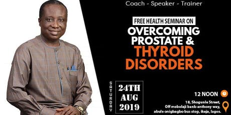 Overcoming Prostate & Thyroid Disorder tickets