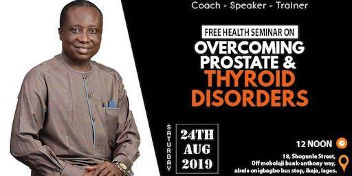 Overcoming Prostate & Thyroid Disorder
