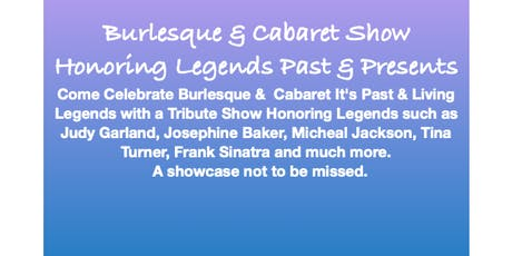 Burlesque & Cabaret Tribute to Legends 2 for 1 tickets