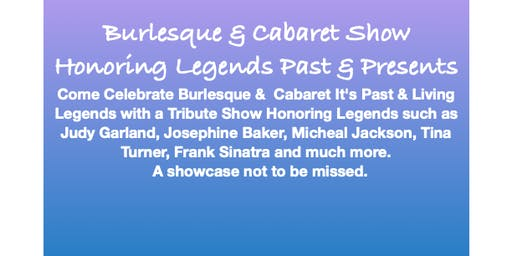Burlesque & Cabaret Tribute to Legends 2 for 1