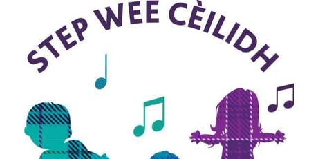 Step Wee Cèilidh - 10am tickets