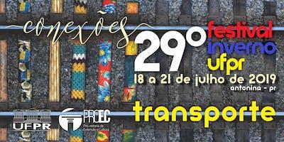TRANSPORTE PARA PARTICIPAÇÃO EM WORKSHOPS - 29º FESTIVAL DE INVERNO DA UFPR