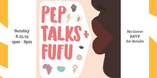 Pep Talks & Fufu Presents: Pep & Fu's Jollof War Kickback