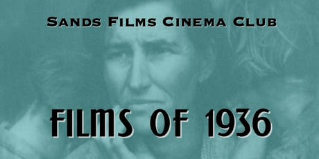 The Plough That Broke The Plain | Films of 1936 tickets