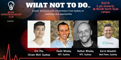 What not to do-A panel discussion on entrepreneurial challenges
