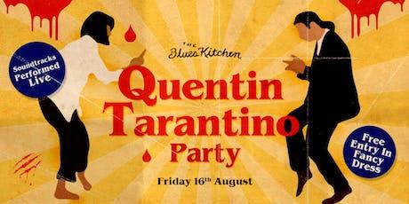 Quentin Tarantino Party tickets