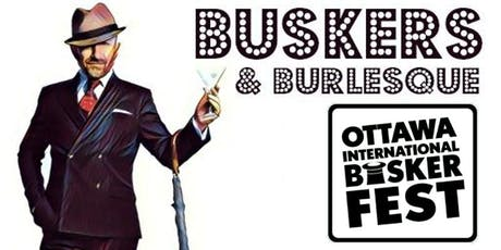 Buskers and Burlesque 2019 tickets