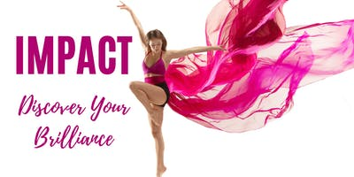 Impact: Discover Your Brilliance