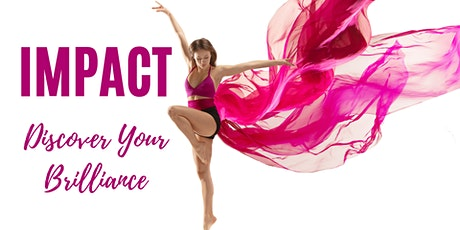 Impact: Discover Your Brilliance tickets