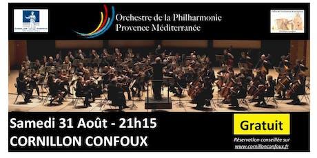 31 août- Orchestre Philharmonique Provence Méditerranée-GRATUIT billets