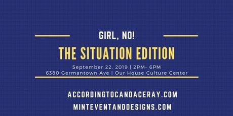 Girl, No: Situation Edition tickets