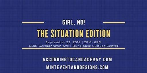 Girl, No: Situation Edition