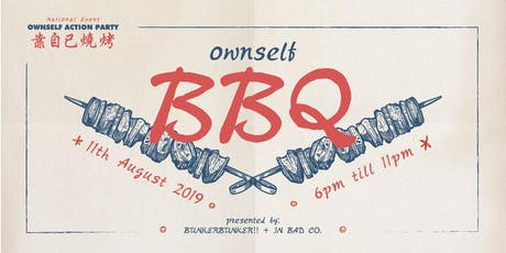 Ownself Action Party - Ownself BBQ tickets