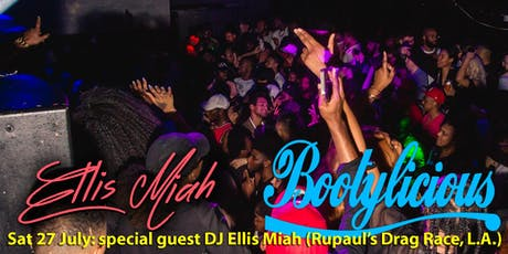 Bootylicious ft Rupaul's Drag Race DJ Ellis Miah (L.A.) tickets