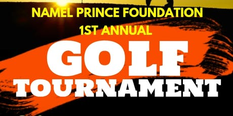 Namel Prince Foundation 2019 1st Annual Golf Outing tickets