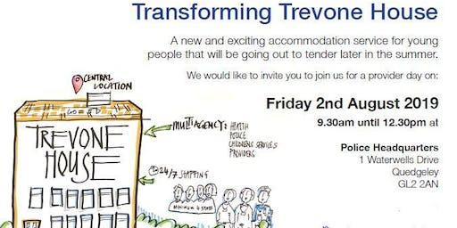 Trevone House Provider Event