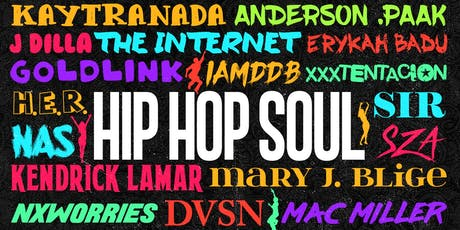 Hip Hop SOUL x22 tickets