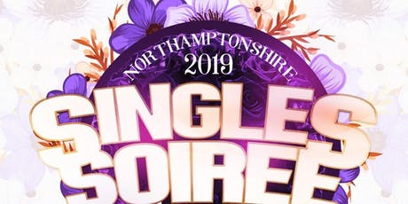 Maximised Singles Soiree Networking Ball Northampton 2019 tickets