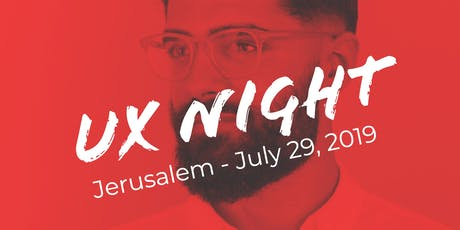 UX Night in Jerusalem - Design for Cognitive Bias  tickets