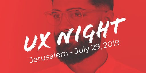 UX Night in Jerusalem - Design for Cognitive Bias