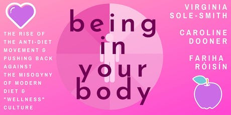 Being In Your Body: Virginia  Sole-Smith, Caroline Dooner, & Fariha Róisín tickets
