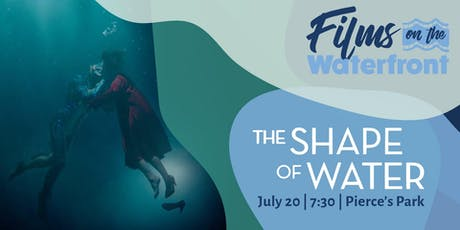 Films on the Waterfront: The Shape of Water tickets