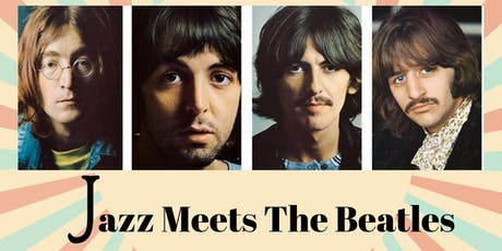 Jazz Meets The Beatles tickets