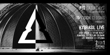 DiVISION Closing: Hybrasil LIVE tickets