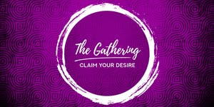 """The Gathering: """"Claim Your Desire"""" with Angela..."""