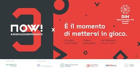 NOW! #3 @Project Informatica biglietti