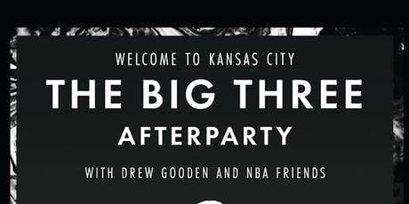 Welcome To Kansas City The Big Three Afterparty  tickets